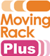 Moving Rack Plus ™